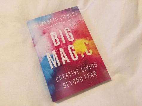 Book Review: 'Big Magic: Creative Living Beyond Fear' by Elizabeth Gilbert