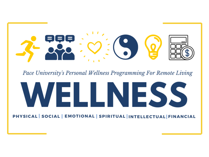 Pace is offering multiple wellness programs for students, staff and faculty during this remote learning period.