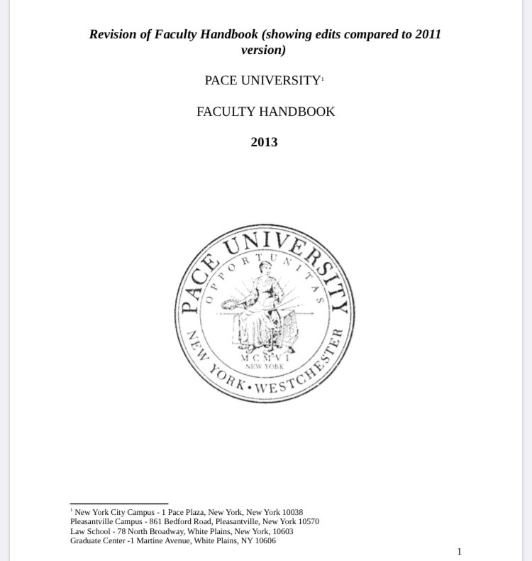 The Faculty Handbook is a guiding document that faculty looks upon to ensure they are being granted fairness amongst all aspects of the university.