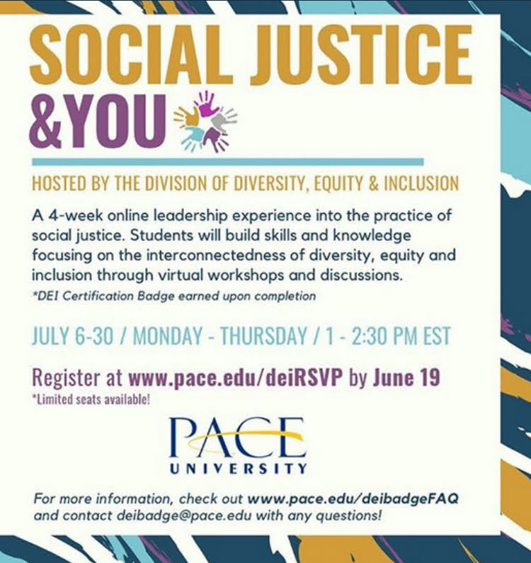 The Department of Diversity, Equity, and Inclusion is hosting an online social justice workshop this July.